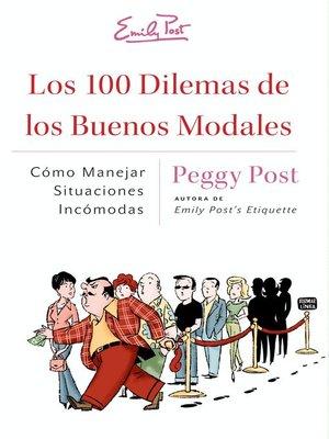 cover image of Los 100 Dilemas de los Buenos Modales