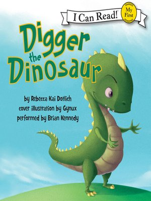 cover image of Digger the Dinosaur