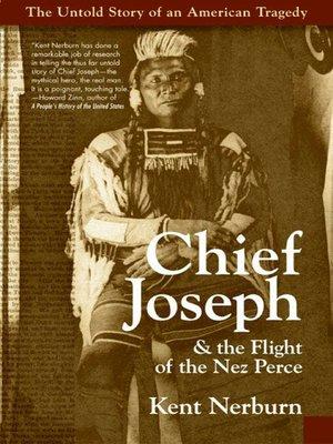 cover image of Chief Joseph & the Flight of the Nez Perce