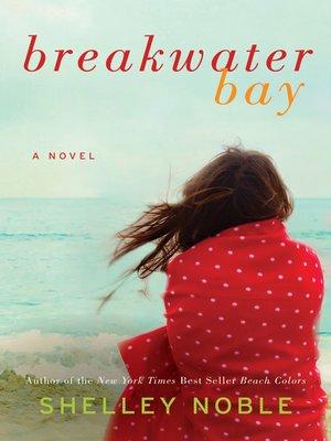 cover image of Breakwater Bay