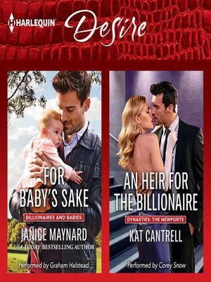 cover image of For Baby's Sake & an Heir for the Billionaire