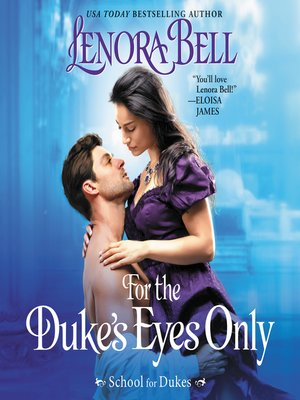cover image of For the Duke's Eyes Only