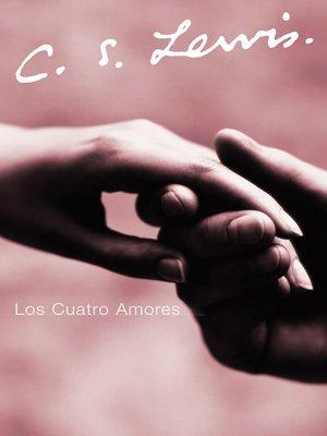 cover image of Los Cuatro Amores