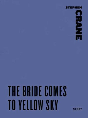 cover image of The Bride Comes to Yellow Sky