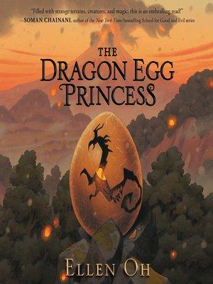 cover image of The Dragon Egg Princess