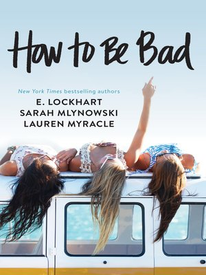 cover image of How to Be Bad
