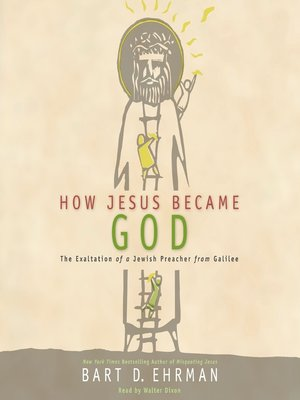 cover image of How Jesus Became God