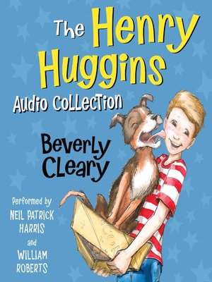 cover image of The Henry Huggins Audio Collection