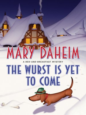cover image of The Wurst Is Yet to Come