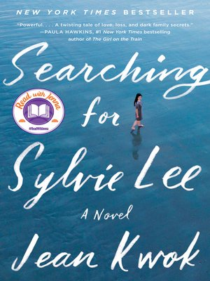 Searching for Sylvie Lee by Jean Kwok · OverDrive (Rakuten