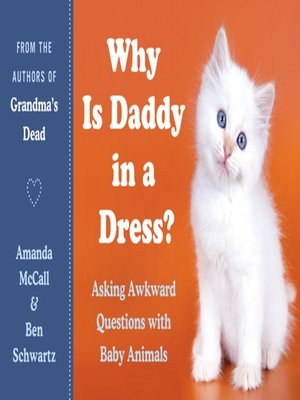 cover image of Why Is Daddy in a Dress?