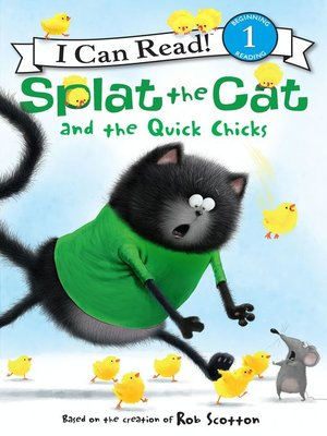 cover image of Splat the Cat and the Quick Chicks
