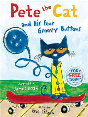 cover image of Pete the Cat and His Four Groovy Buttons