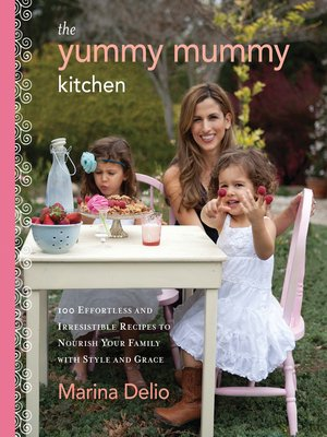 cover image of The Yummy Mummy Kitchen