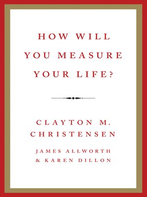 cover image of How Will You Measure Your Life?