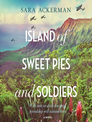 cover image of Island of Sweet Pies and Soldiers