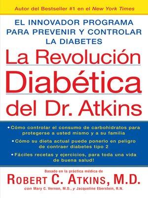 cover image of La Revolucion Diabetica del Dr. Atkins