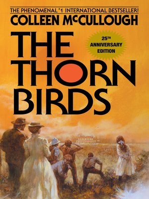 Colleen mccullough overdrive rakuten overdrive ebooks cover image of the thorn birds fandeluxe Images