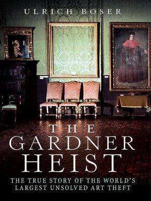 cover image of The Gardner Heist