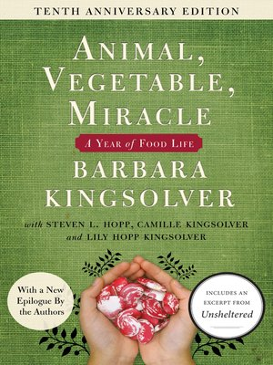 cover image of Animal, Vegetable, Miracle