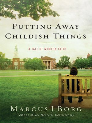 cover image of Putting Away Childish Things