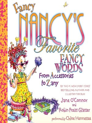 cover image of Fancy Nancy's Favorite Fancy Words