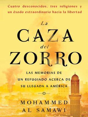 cover image of La caza del zorro