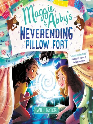 cover image of Maggie & Abby's Neverending Pillow Fort