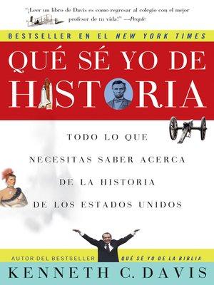 cover image of Que Se Yo de Historia