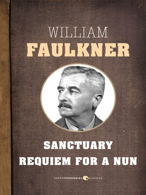 cover image of Sanctuary and Requiem For a Nun