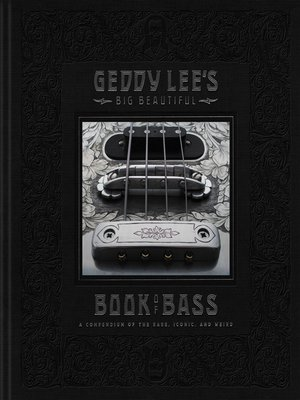 cover image of Geddy Lee's Big Beautiful Book of Bass
