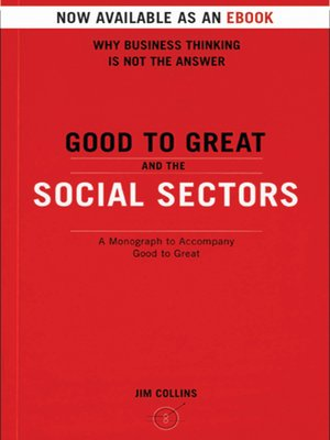 cover image of Good To Great And The Social Sectors