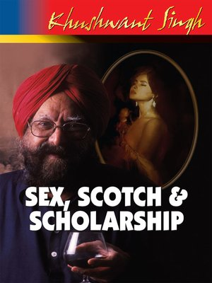cover image of Sex,Scotch and Scholarship