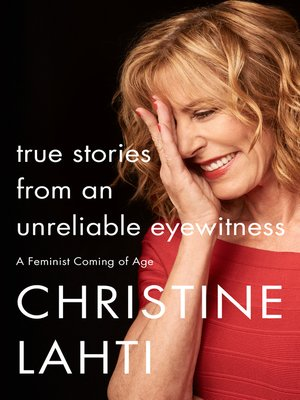 cover image of True Stories from an Unreliable Eyewitness
