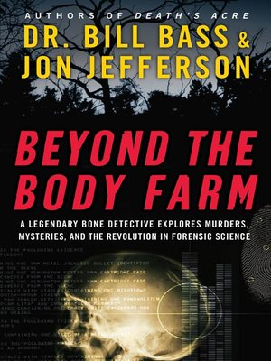 cover image of Beyond the Body Farm