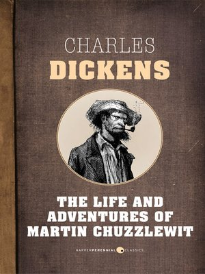 cover image of The Life and Adventures of Martin Chuzzlewit