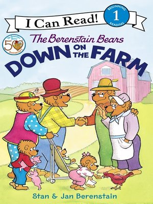 cover image of The Berenstain Bears Down on the Farm
