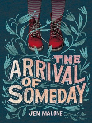 cover image of The Arrival of Someday