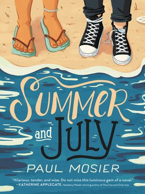 cover image of Summer and July