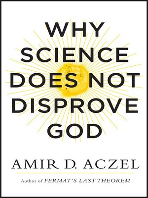 cover image of Why Science Does Not Disprove God