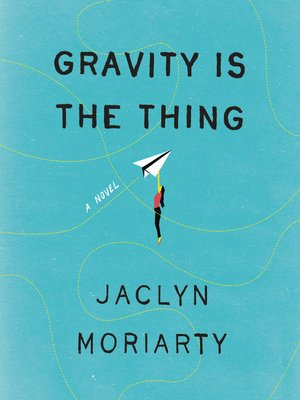 cover image of Gravity Is the Thing