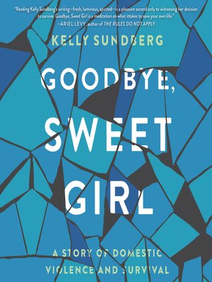 cover image of Goodbye, Sweet Girl