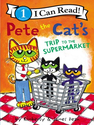 cover image of Pete the Cat's Trip to the Supermarket