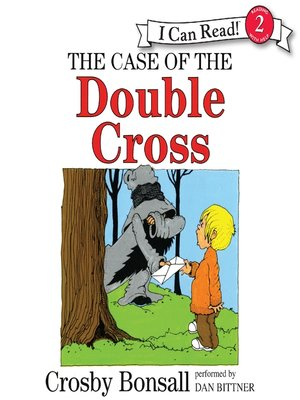 cover image of The Case of the Double Cross