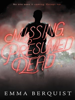 cover image of Missing, Presumed Dead