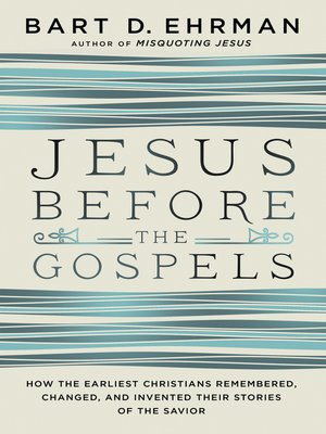 cover image of Jesus Before the Gospels