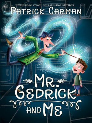 cover image of Mr. Gedrick and Me
