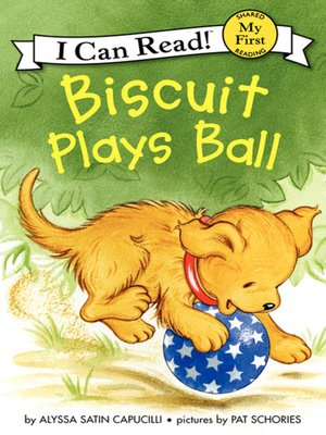 cover image of Biscuit Plays Ball