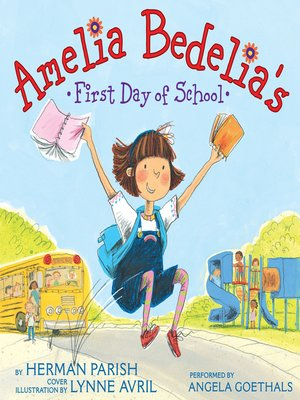 cover image of Amelia Bedelia's First Day of School