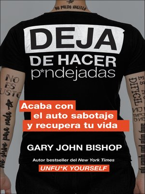 cover image of Stop Doing That Sh*t \ Deja de hacer p*ndejadas (Spanish edition)